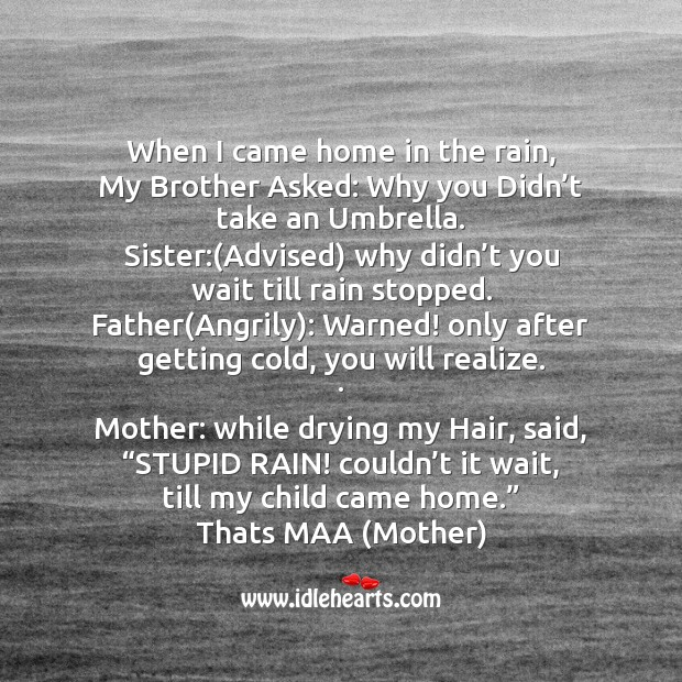 When I came home in the rain Mother's Day Messages Image