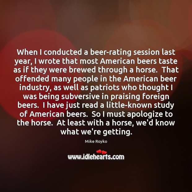 Image, When I conducted a beer-rating session last year, I wrote that most