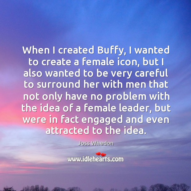 Image, When I created buffy, I wanted to create a female icon, but I also wanted to be very careful