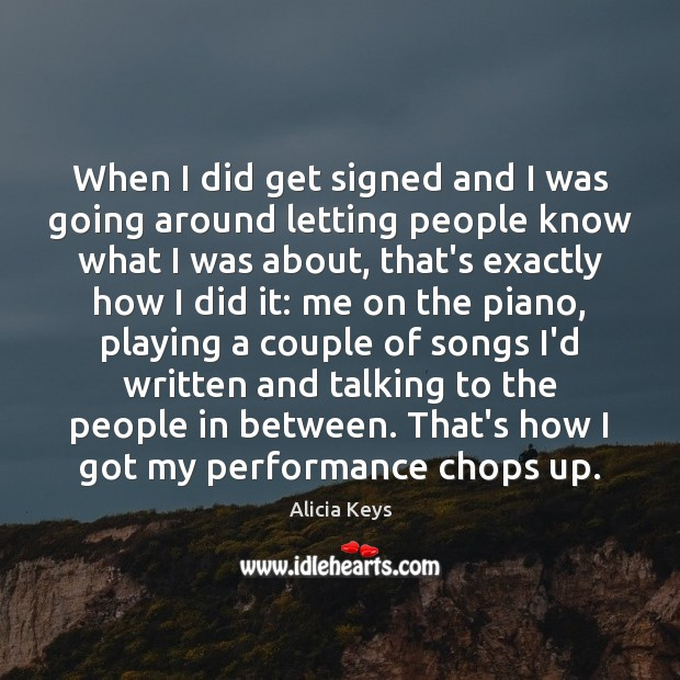 Image, When I did get signed and I was going around letting people