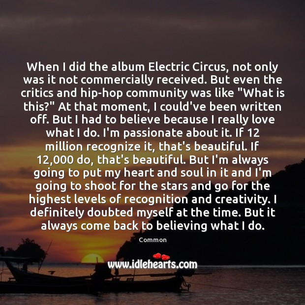 When I did the album Electric Circus, not only was it not Image