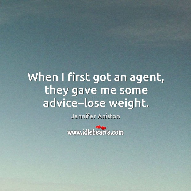 Image, When I first got an agent, they gave me some advice–lose weight.