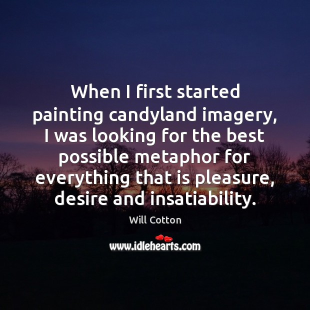 When I first started painting candyland imagery, I was looking for the Image