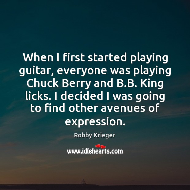 When I first started playing guitar, everyone was playing Chuck Berry and Image
