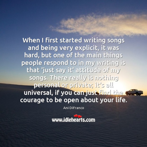 Image, When I first started writing songs and being very explicit, it was