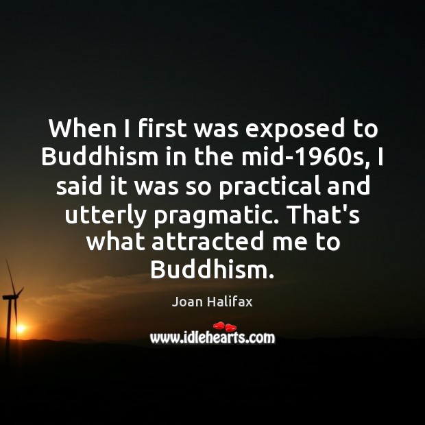 Image, When I first was exposed to Buddhism in the mid-1960s, I