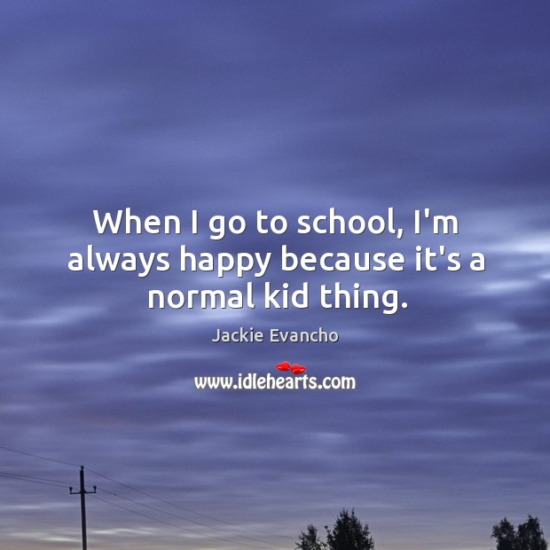 Picture Quote by Jackie Evancho