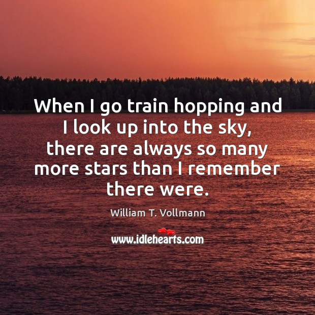 Image, When I go train hopping and I look up into the sky,