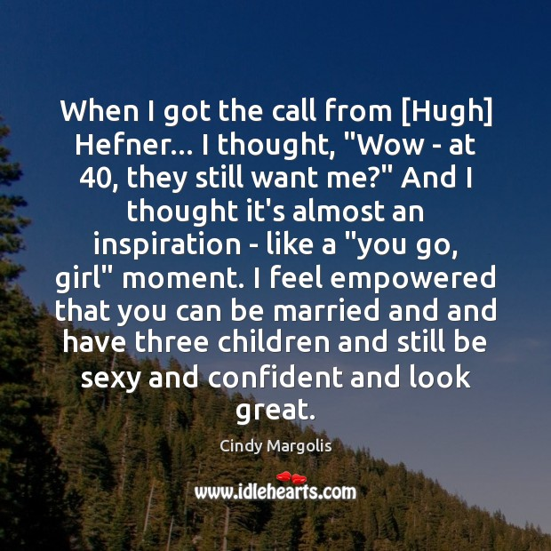"""When I got the call from [Hugh] Hefner… I thought, """"Wow – Image"""