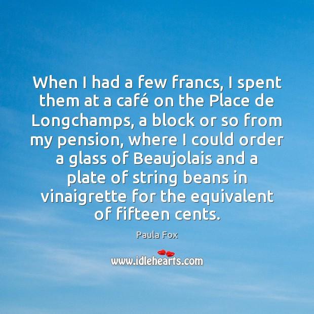 When I had a few francs, I spent them at a café Image