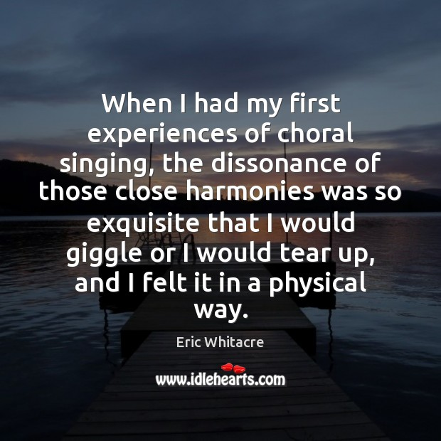 When I had my first experiences of choral singing, the dissonance of Image