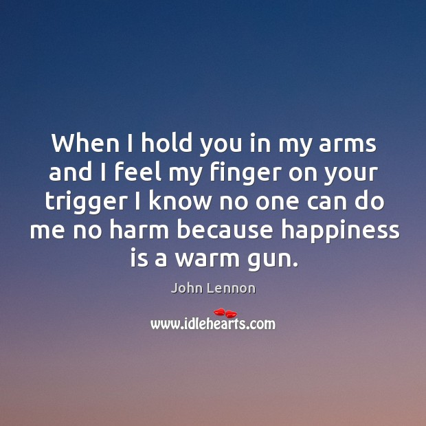 Image, When I hold you in my arms and I feel my finger