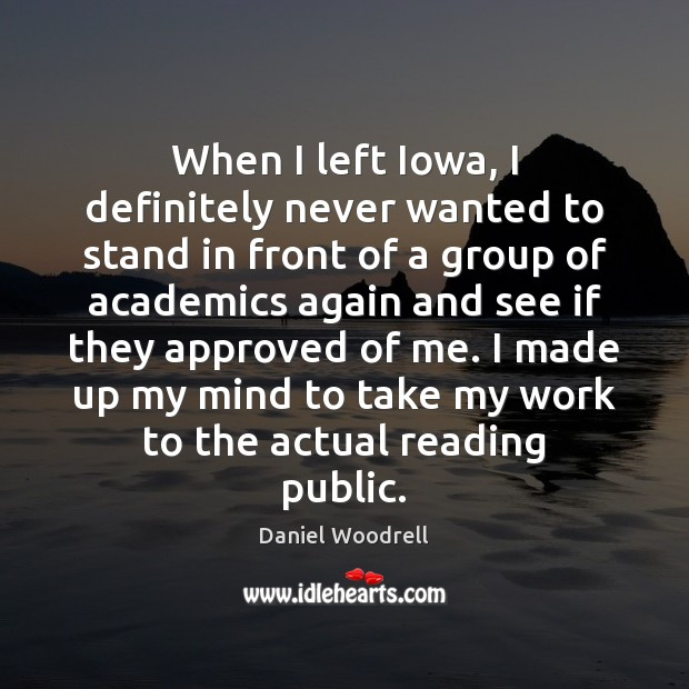 Picture Quote by Daniel Woodrell