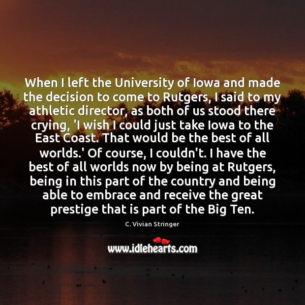 Image, When I left the University of Iowa and made the decision to
