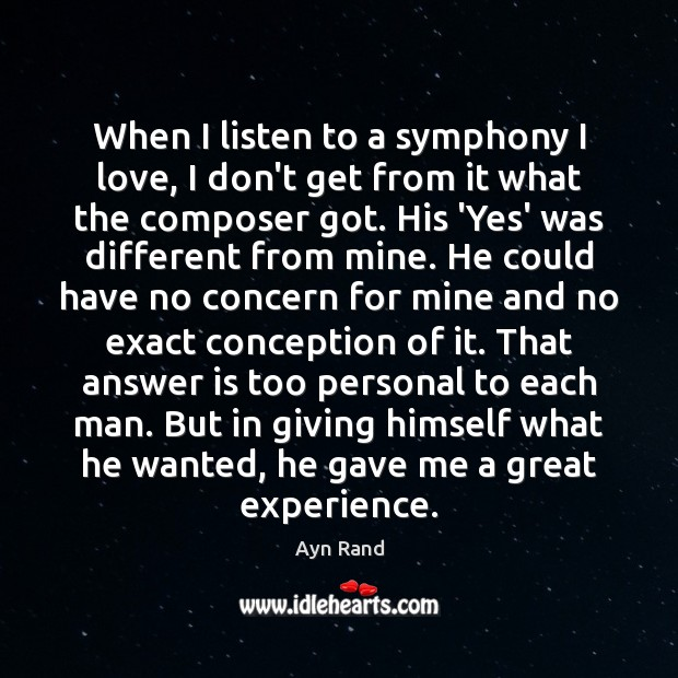 When I listen to a symphony I love, I don't get from Image