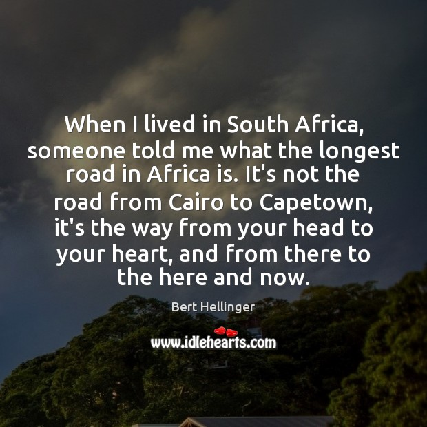 Image, When I lived in South Africa, someone told me what the longest