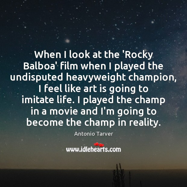 Image, When I look at the 'Rocky Balboa' film when I played the