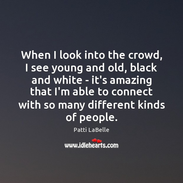 When I look into the crowd, I see young and old, black Image