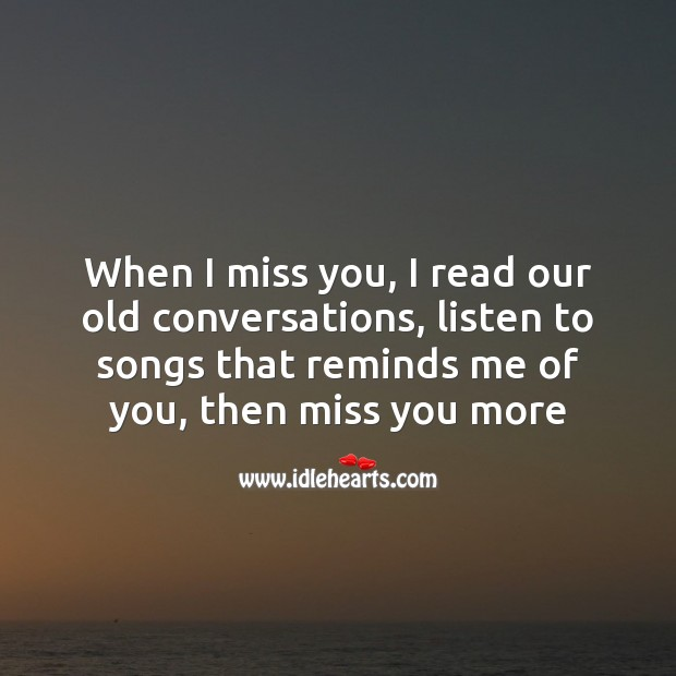 Image, When I miss you, I read our old conversations
