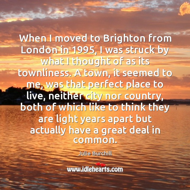 When I moved to Brighton from London in 1995, I was struck by Image