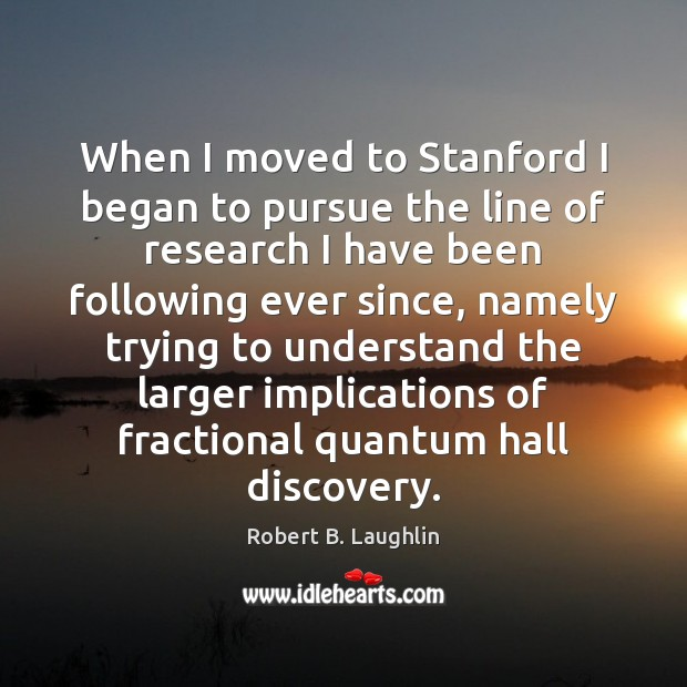 Image, When I moved to Stanford I began to pursue the line of