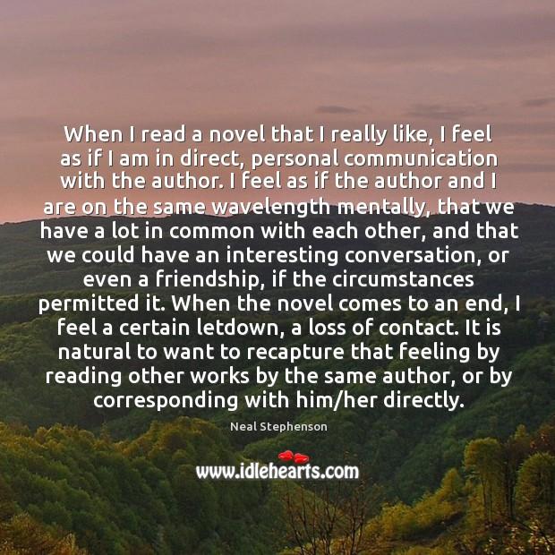 When I read a novel that I really like, I feel as Image