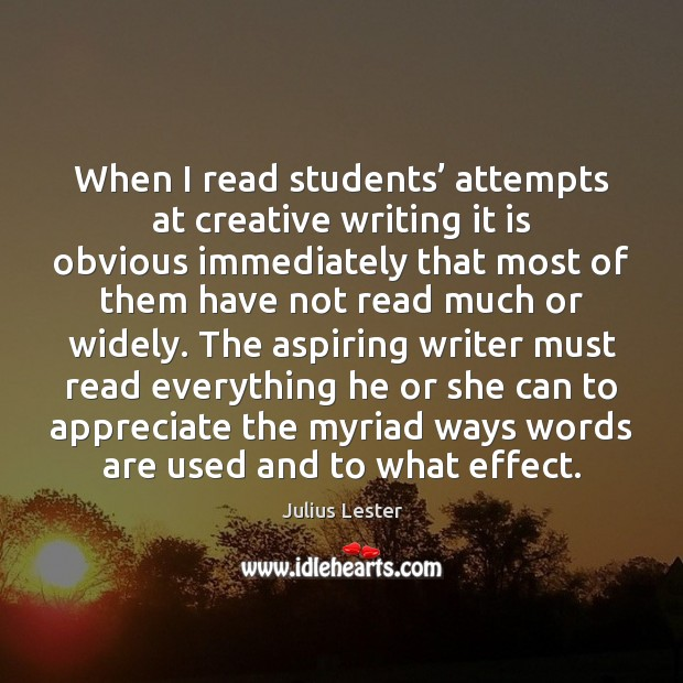 Image, When I read students' attempts at creative writing it is obvious immediately