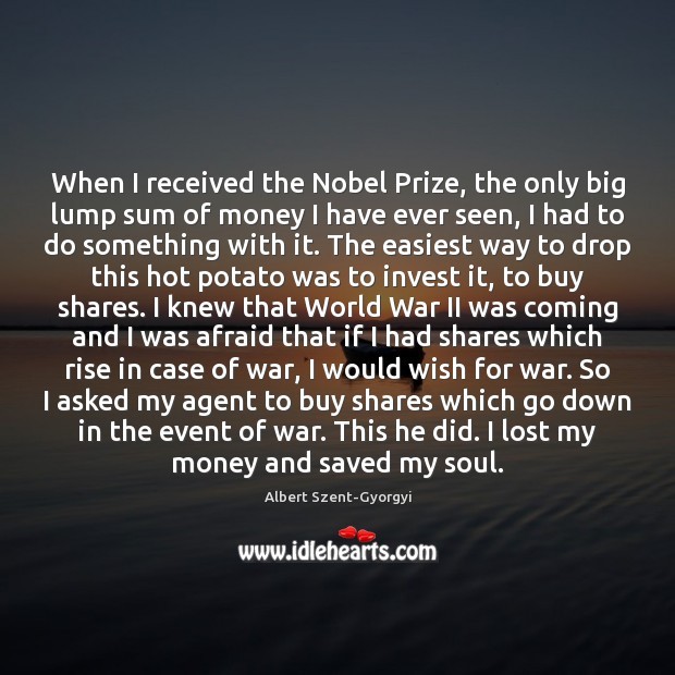 Image, When I received the Nobel Prize, the only big lump sum of