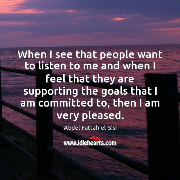 Image, When I see that people want to listen to me and when
