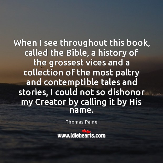 Image, When I see throughout this book, called the Bible, a history of