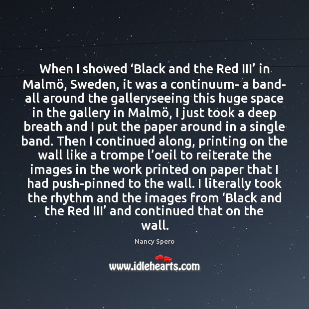 When I showed 'Black and the Red III' in Malmö, Sweden, it Image