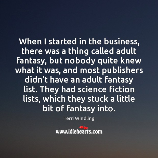 When I started in the business, there was a thing called adult Image