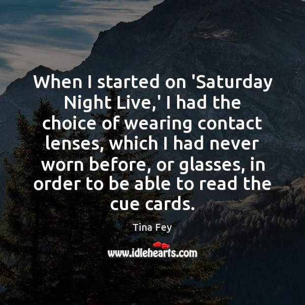 Image, When I started on 'Saturday Night Live,' I had the choice