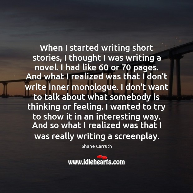 When I started writing short stories, I thought I was writing a Image