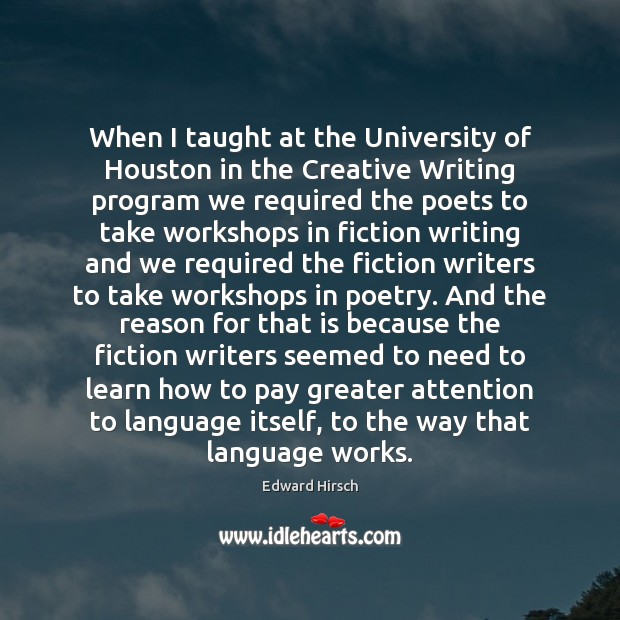 Image, When I taught at the University of Houston in the Creative Writing