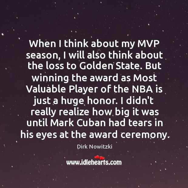 Image, When I think about my MVP season, I will also think about
