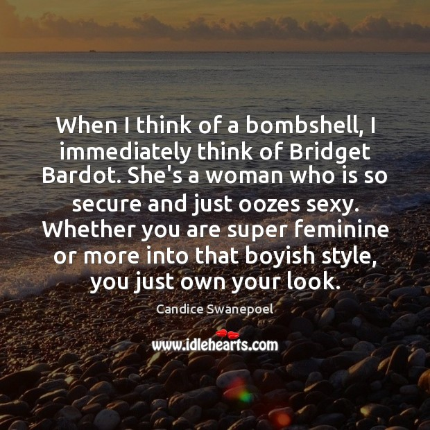 When I think of a bombshell, I immediately think of Bridget Bardot. Image