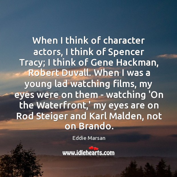 When I think of character actors, I think of Spencer Tracy; I Image
