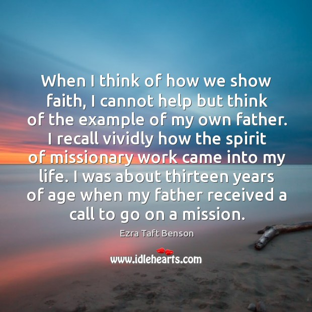 When I think of how we show faith, I cannot help but Image