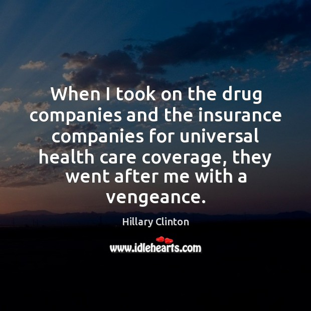 Image, When I took on the drug companies and the insurance companies for