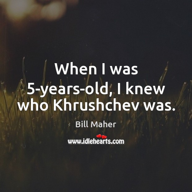 Picture Quote by Bill Maher