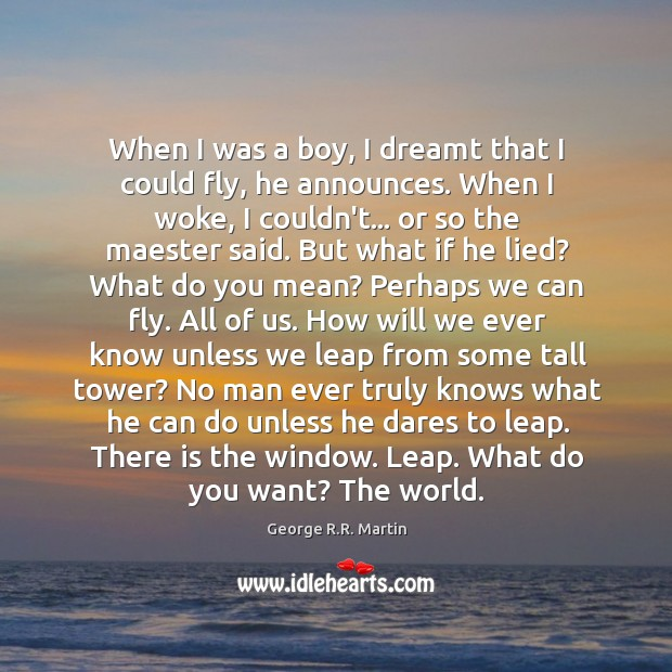 When I was a boy, I dreamt that I could fly, he Image
