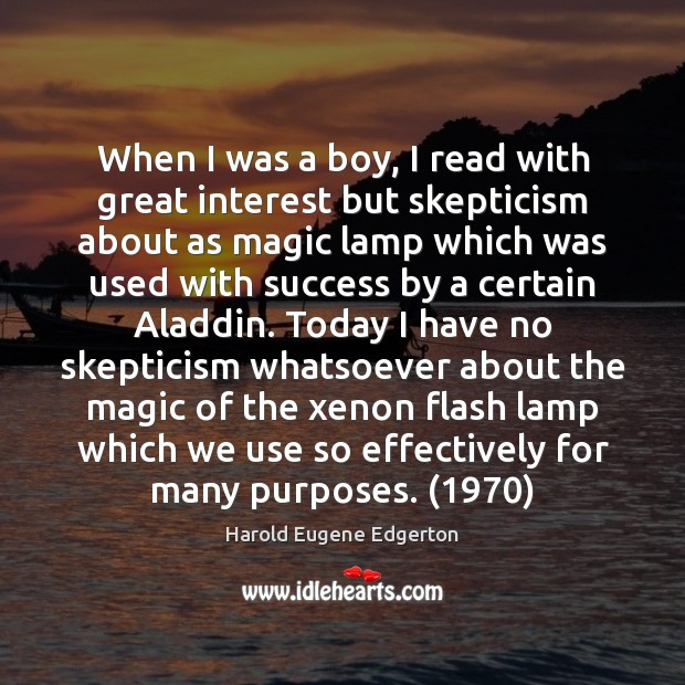 When I was a boy, I read with great interest but skepticism Image