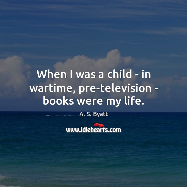 Picture Quote by A. S. Byatt