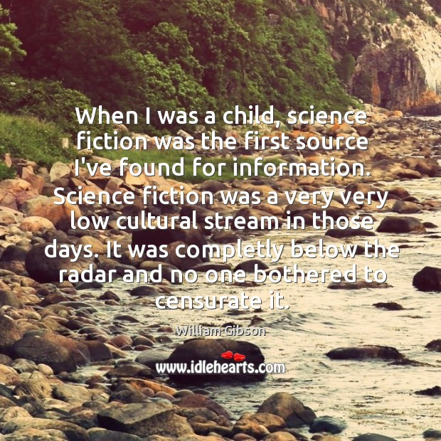 When I was a child, science fiction was the first source I've Image