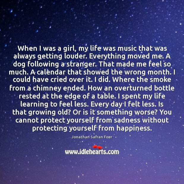 Image, When I was a girl, my life was music that was always