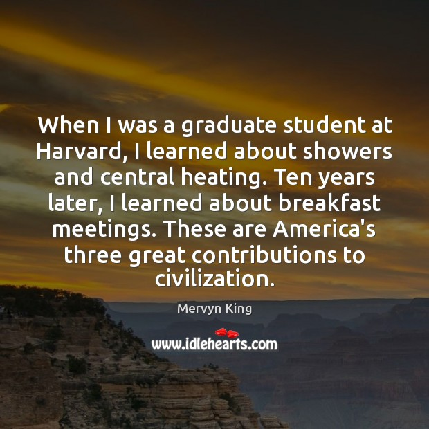 Image, When I was a graduate student at Harvard, I learned about showers