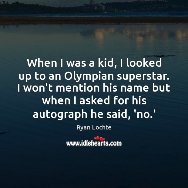 When I was a kid, I looked up to an Olympian superstar. Image