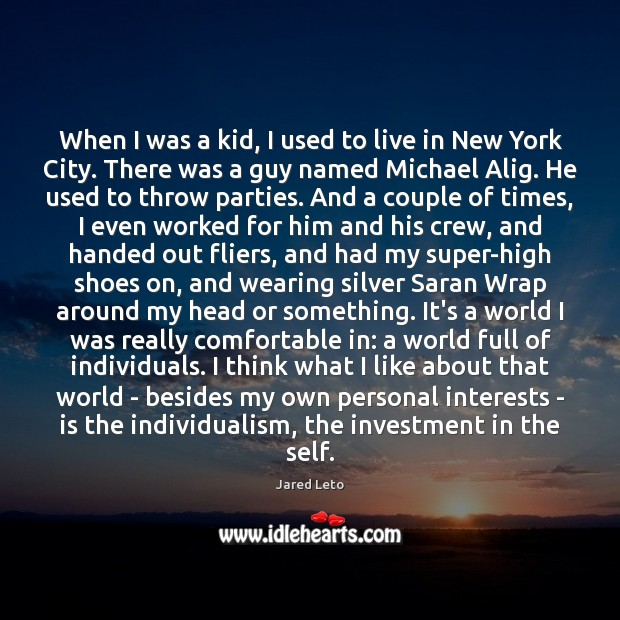 When I was a kid, I used to live in New York Investment Quotes Image