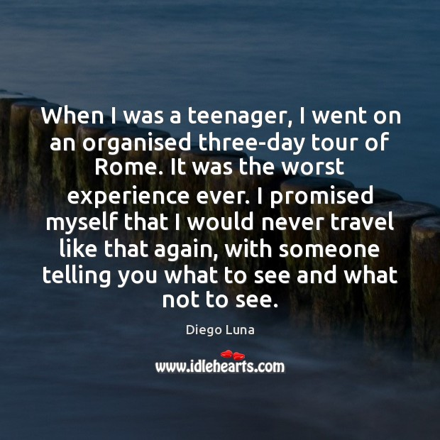 Image, When I was a teenager, I went on an organised three-day tour